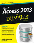 Access 2013 For Dummies by Laurie Ulrich-Fuller, Ken Cook (Paperback, 2013)