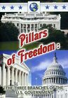 Pillars of Freedom: The Three Branches of the U.S. Government (DVD, 2010)