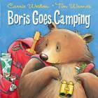 Boris Goes Camping by Carrie Weston (Paperback, 2011)