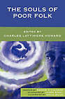 The Souls of Poor Folk by University Press of America (Paperback, 2007)