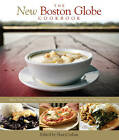 New Boston Globe Cookbook: More Than 200 Classic New England Recipes, from Clam Chowder to Pumpkin Pie by Sheryl Julian, The Boston Globe (Hardback, 2009)