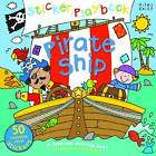 Pirate Ship Sticker Playbook by Miles Kelly Publishing Ltd (Spiral bound, 2013)