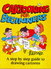 Cartooning for Beginners: A Step-by-step Guide to Drawing Cartoons for All the Family by Peter Maddocks (Hardback, 1992)