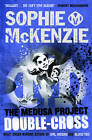 The Medusa Project: Double-Cross by Sophie McKenzie (Paperback, 2011)