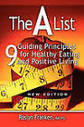 THE List: 9 Guiding Principles for Healthy Eating and Positive Living, New Edition by Roslyn Franken (Paperback, 2009)