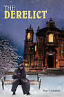 The Derelict by Peter S Schofield (Paperback / softback, 2010)
