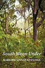 South Moon Under by Marjorie Kinnan Rawlings (Paperback, 2011)