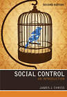 Social Control - an Introduction 2E by James J. Chriss (Paperback, 2012)