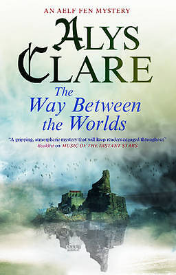 The Way Between the Worlds (An Aelf Fen Mystery)-ExLibrary