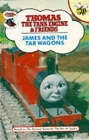 James and the Tar Wagons by Rev. W. Awdry (Hardback, 1990)