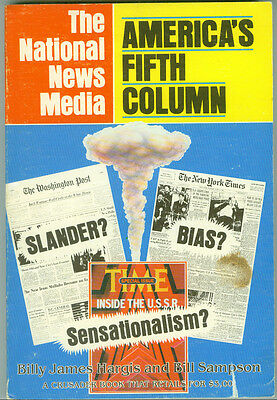 THE NATIONAL NEWS MEDIA AMERICA'S FIFTH COLUMN  1980