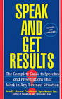 Speak and Get Results: Complete Guide to Speeches & Presentations Work Bus by Sandy Linver (Paperback, 1994)