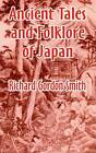 Ancient Tales and Folklore of Japan by Richard Gordon Smith (Paperback / softback, 2003)