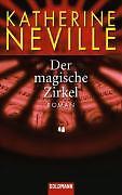 Der magische Zirkel; Roman von Katherine Neville  1998 Goldmann TB 43824