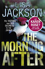 The Morning After by Lisa Jackson (Paperback, 2013)