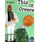 This is Greece by Miroslav Sasek (Hardback, 2008)
