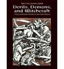 Devils, Demons, and Witchcraft: 244 Illustrations for Artists by Johanna Lehner, Ernst Lehner (Paperback, 1972)