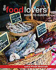 Food Lovers' Europe: A Celebration of Local Specialties, Recipes & Traditions by Cara Frost-Sharratt, New Holland Publishers (UK) Ltd. (Paperback, 2011)