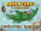 Adventures in Cartooning Christmas Special by Alexis Frederick-Frost, Andrew Arnold, James Sturm (Paperback, 2012)