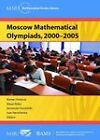 Moscow Mathematical Olympiads, 2000-2005 by American Mathematical Society (Paperback, 2011)