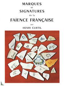 Signatures et marques de la Faïence Française