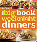 Betty Crocker the Big Book of Weeknight Dinners by Betty Crocker (Paperback, 2012)