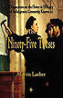 Luther's Ninety-Five Theses by Martin Luther (Paperback / softback, 2011)