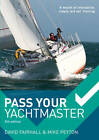 Pass Your Yachtmaster by David Fairhall, Mike Peyton (Paperback, 2012)