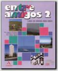 Entre Amigos - Level 2: Libro Del Alumno 2 by Rebollo Ramos, Martin Herrera, Lagartos Rodriguez (Paperback, 1992)