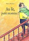 Au Lit Petit Monstre! by Mario Ramos (Paperback, 1998)
