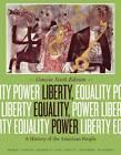 Liberty, Equality, Power: A History of the American People by Norman Rosenberg, Emily S. Rosenberg, Alice Fahs, John M. Murrin, James McPherson, Paul Johnson, Gary Gerstle (Paperback, 2013)