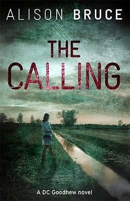 Bruce, Alison, The Calling, Very Good Book