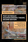 Post Keynesian Macroeconomic Theory: A Foundation for Successful Economic Policies for the Twenty-first Century by Paul Davidson (Hardback, 2011)