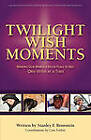 Twilight Wish Moments by Stanley Frank Bronstein (Paperback / softback, 2009)