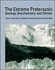 The Extreme Proterozoic: Geology, Geochemistry, and Climate by American Geophysical Union (Hardback, 2004)