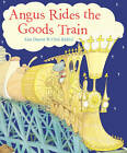 Angus Rides The Goods Train by Alan Durant (Paperback, 2013)