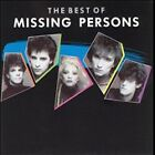 The Best of Missing Persons [1987] by Missing Persons (CD, Jul-1996, Capitol)