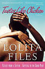 Tastes Like Chicken by Lolita Files (Paperback, 2005)