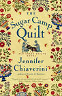 The Sugar Camp Quilt: An Elm Creek Quilts Novel by Jennifer Chiaverini (Paperback, 2006)