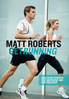 Get Running: How to Get Started, Stay Motivated and Run Your Best by Matt Roberts (Paperback, 2011)