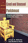 Cruel and Unusual Punishment: Rights and Liberties Under the Law by Joseph A. Melusky, Keith Alan Pesto (Hardback, 2003)