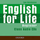 English for Life: Beginner: Class Audio CDs by Tom Hutchinson (CD-Audio, 2007)