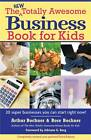 The New Totally Awesome Business Book for Kids (and Their Parents) by Rose Bochner, Adriane G Berg, Arthur Bochner (Paperback, 2007)