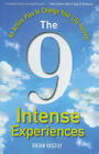 The 9 Intense Experiences: An Action Plan to Change Your Life Forever by Brian Vaszily (Hardback, 2011)