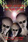 Human Harvest: Alien Abduction by Anthony Giangregorio, Keith Adam Luethke (Paperback, 2010)