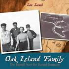 Oak Island Family: The Restall Hunt for Buried Treasure by Lee Lamb (Paperback, 2012)