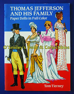 THOMAS JEFFERSON AND HIS FAMILY 1992 Full Color PAPER DOLLS Tom Tierney_UNCUT
