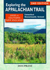 Exploring the Appalachian Trail: Hikes in Southern New England: Connecticut, Massachusetts, Vermont by David Emblidge (Paperback / softback, 2012)
