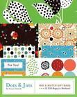 Dots and Jots by Denise Schmidt (Paperback, 2008)