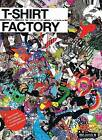 T-shirt Factory by BEAMS T (Paperback, 2007)